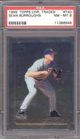 1999 Topps Chrome Traded  #T40 Sean Burroughs (R)  PSA NM-MT 8 PADRES