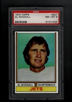 1974 Topps #227 Al Woodall PSA 8 NM-MT   NEW YORK JETS